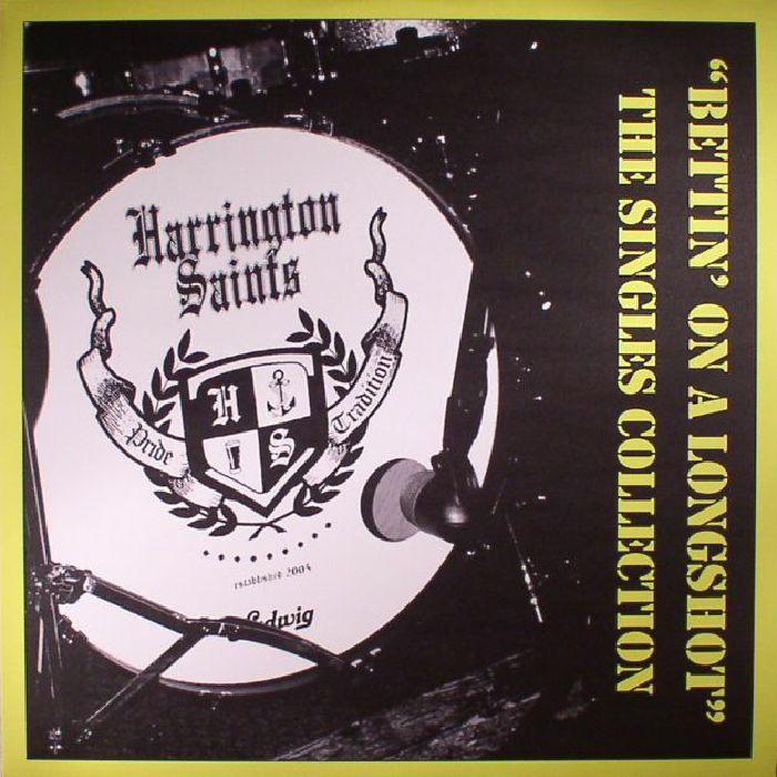 HARRINGTON SAINTS - Bettin' On A Longshot: The Singles Connection