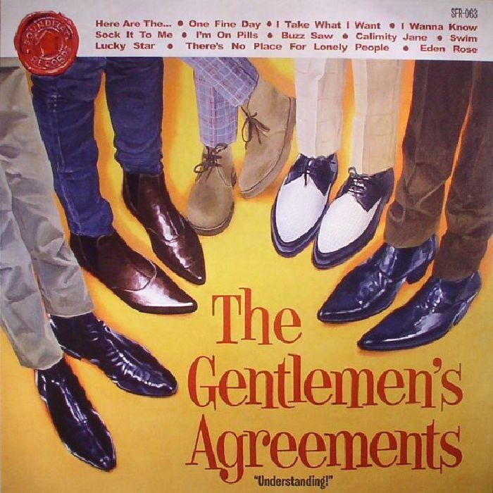 GENTLEMEN'S AGREEMENTS, The - Understanding!