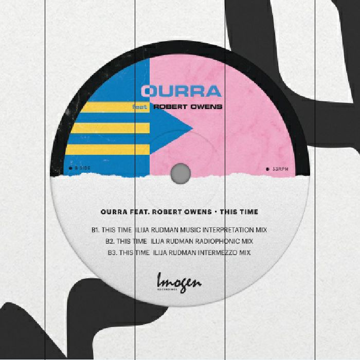 OURRA feat  ROBERT OWENS - This Time-Including Ilija Rudman Mixes