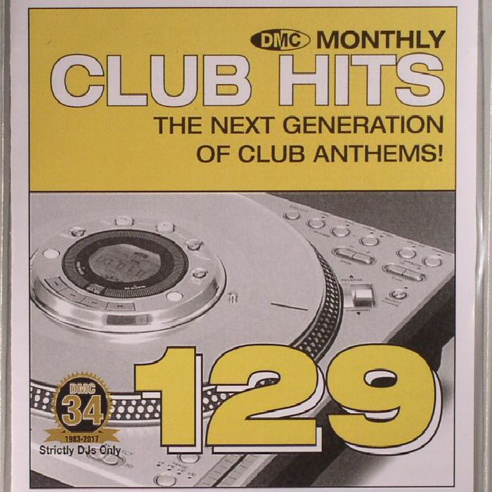 VARIOUS - DMC Monthly Club Hits 129: The Next Generation Of Club Anthems! (Strictly DJ Only)