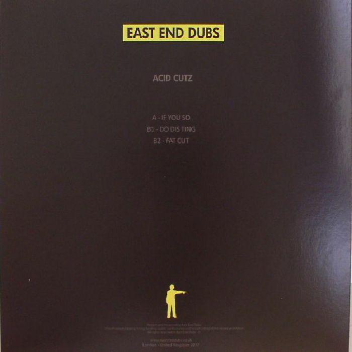 EAST END DUBS - Acid Cutz