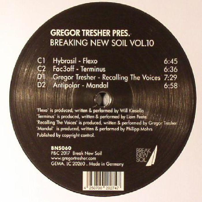TRESHER, Gregor/FAC3OFF/THE YELLOWHEADS/KERNEL KEY/HYBRASIL/ANTIPOLAR - Breaking New Soil Vol 10