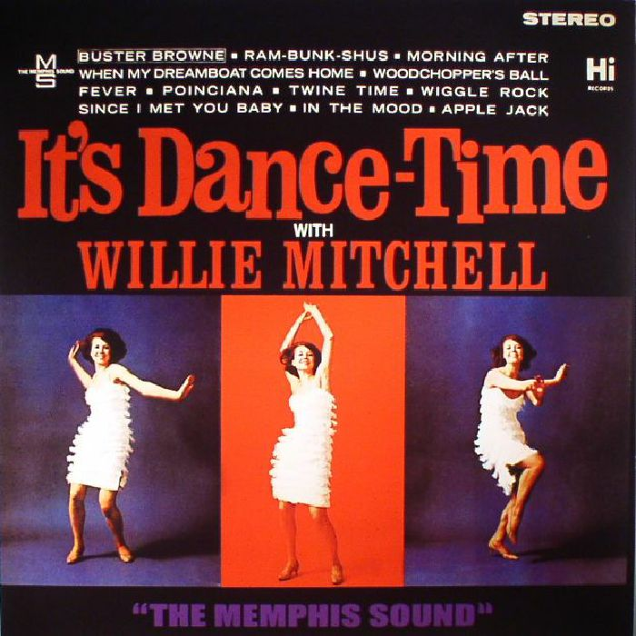 MITCHELL, Willie - It's Dance Time With Willie Mitchell