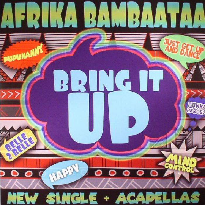 AFRIKA BAMBAATAA - Bring It Up