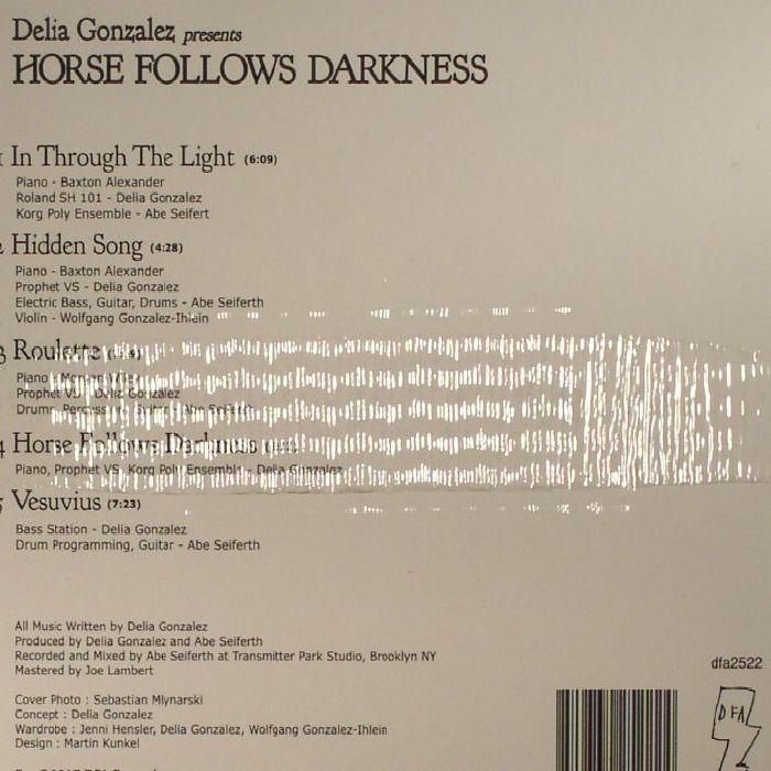 GONZALEZ, Delia - Horse Follows Darkness