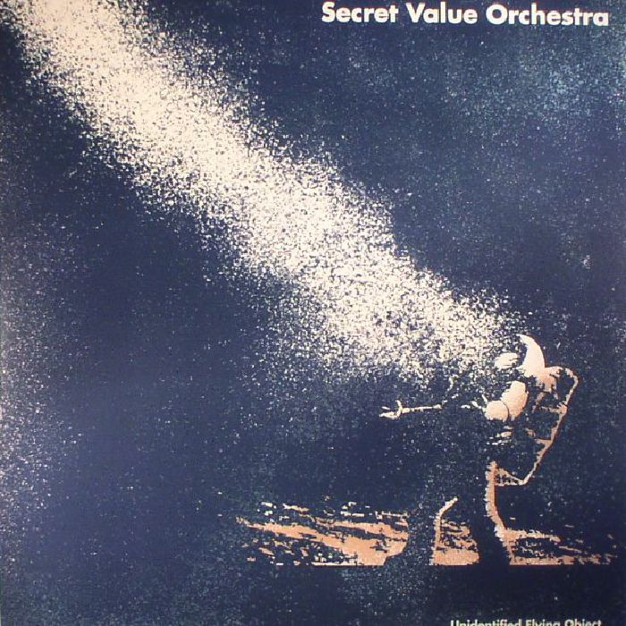 SECRET VALUE ORCHESTRA - Unidentified Flying Object