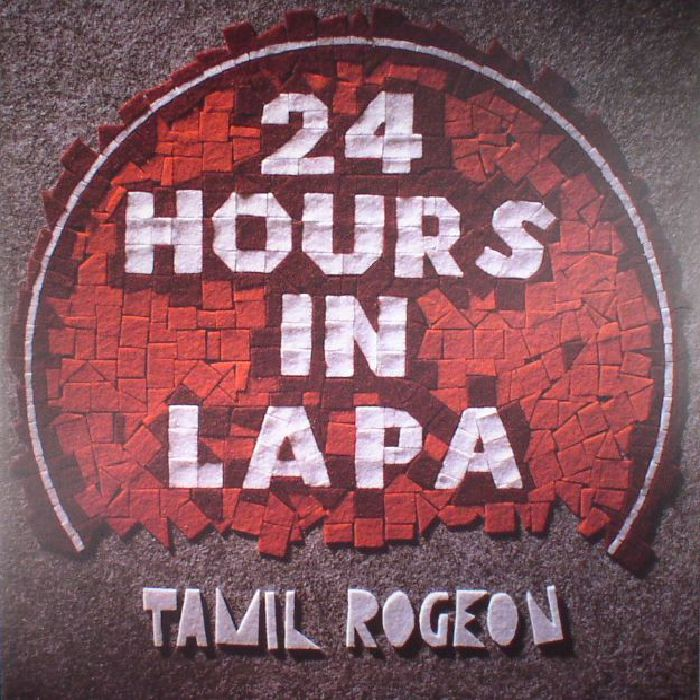 ROGEON, Tamil - 24 Hours in Lapa