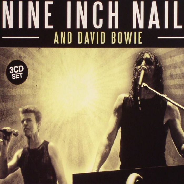 NINE INCH NAILS/DAVID BOWIE The Complete Broadcasts vinyl at Juno ...