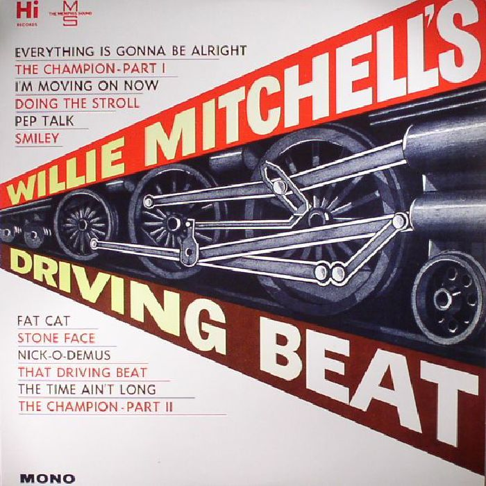 MITCHELL, Willie - Willie Mitchell's Driving Beat