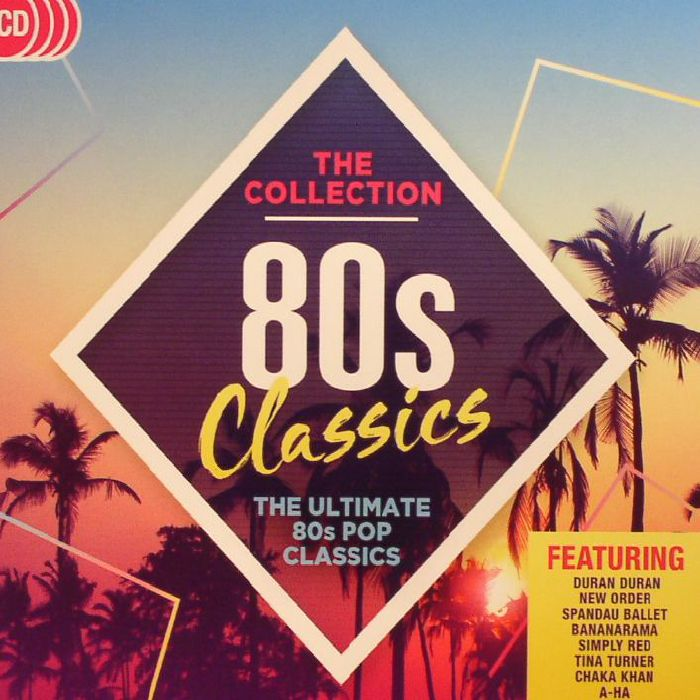 VARIOUS - 80s Classics: The Collection