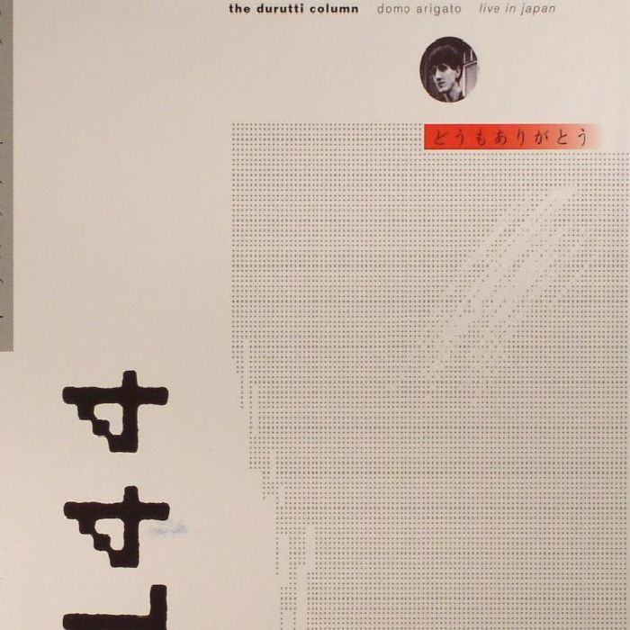 DURUTTI COLUMN, The - Domo Arigato (Deluxe Edition)
