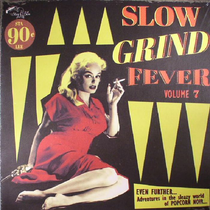 VARIOUS - Slow Grind Fever Volume 7