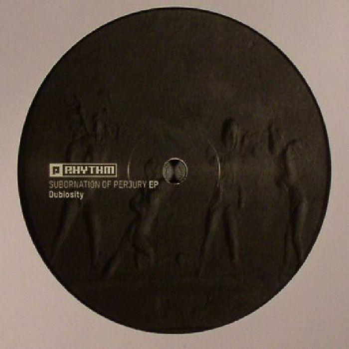 DUBIOSITY - Subornation Of Perjury EP