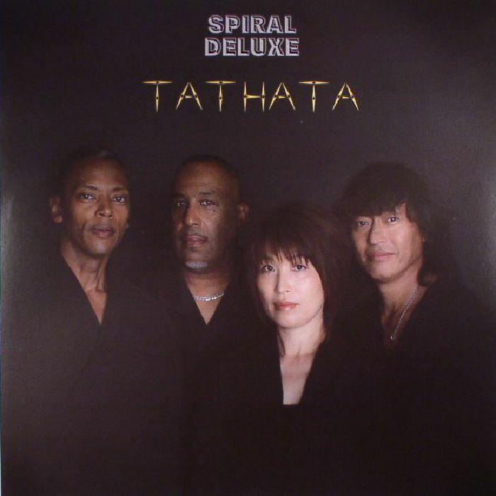 SPIRAL DELUXE - Tathata