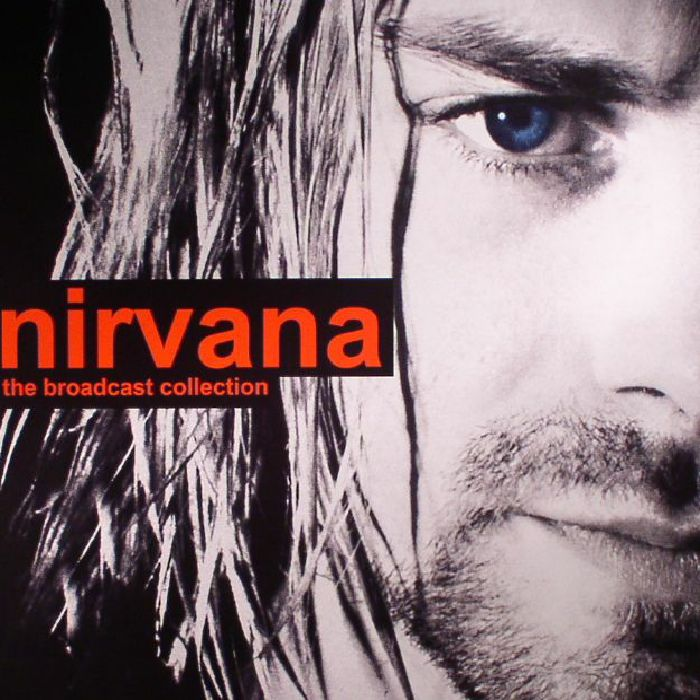 NIRVANA - The Broadcast Collection