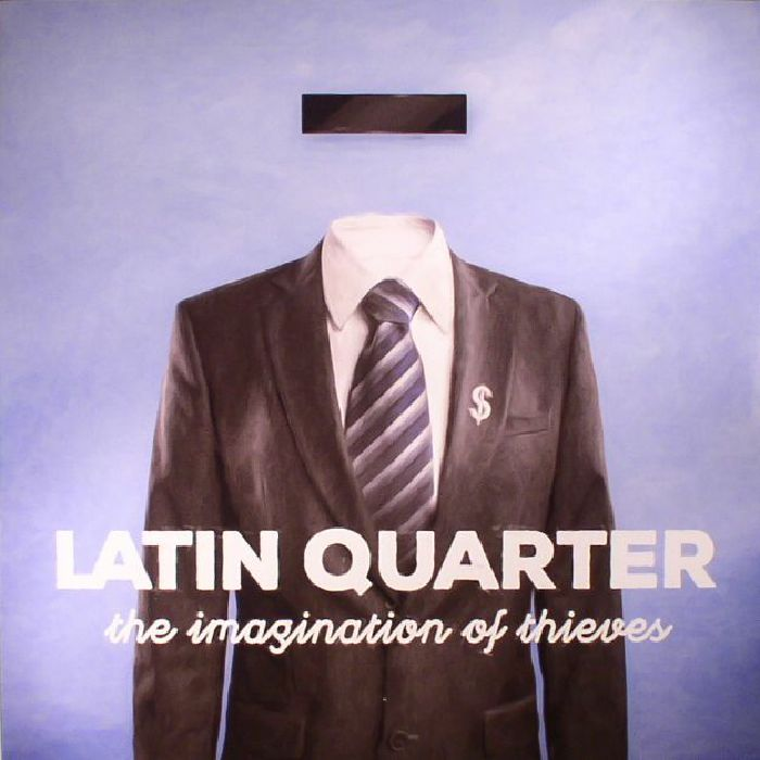 LATIN QUARTER - The Imagination Of Thieves