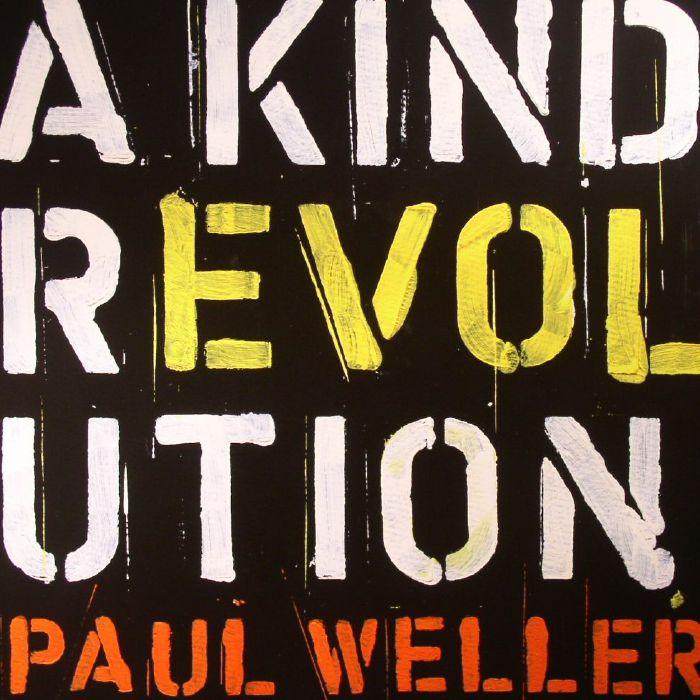 WELLER, Paul - A Kind Revolution