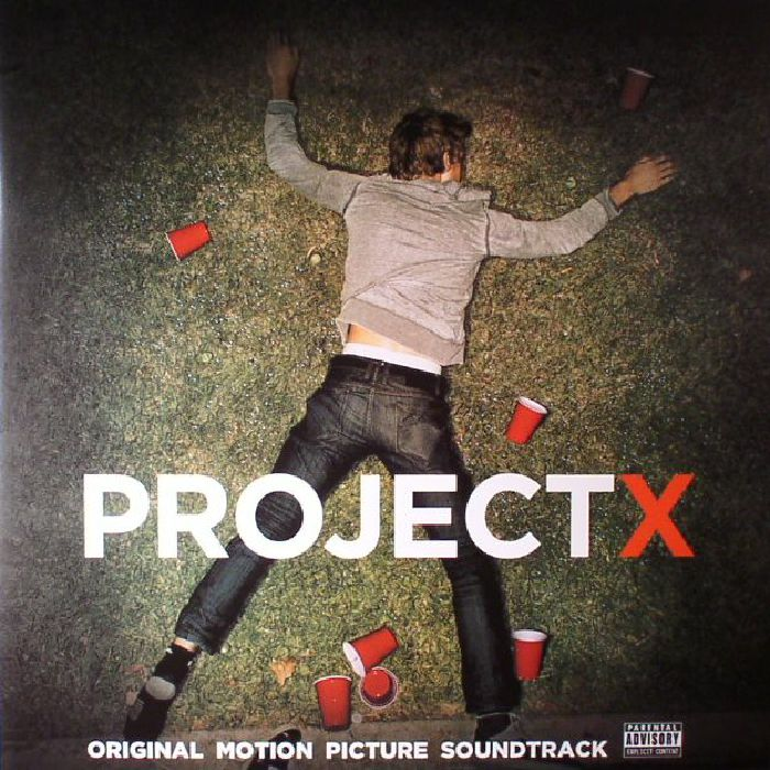 VARIOUS - Project X (Soundtrack)