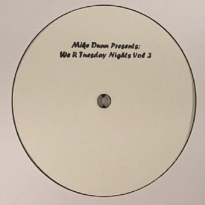 DUNN, Mike - We R Tuesday Nights Vol 3