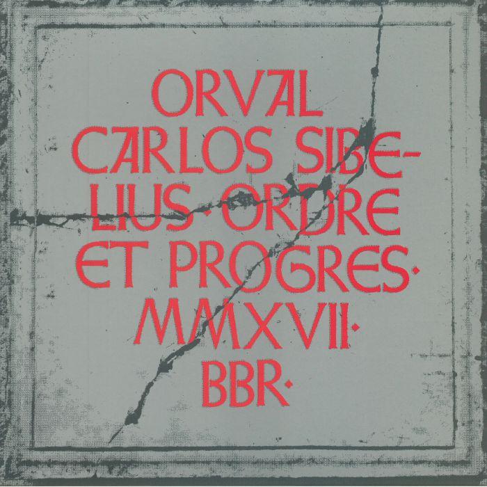 SIBELIUS, Orval Carlos - Ordre Et Progres