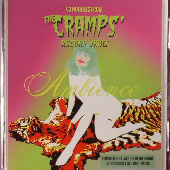 VARIOUS Ambience: 63 Nuggets From The Cramps Record Vault
