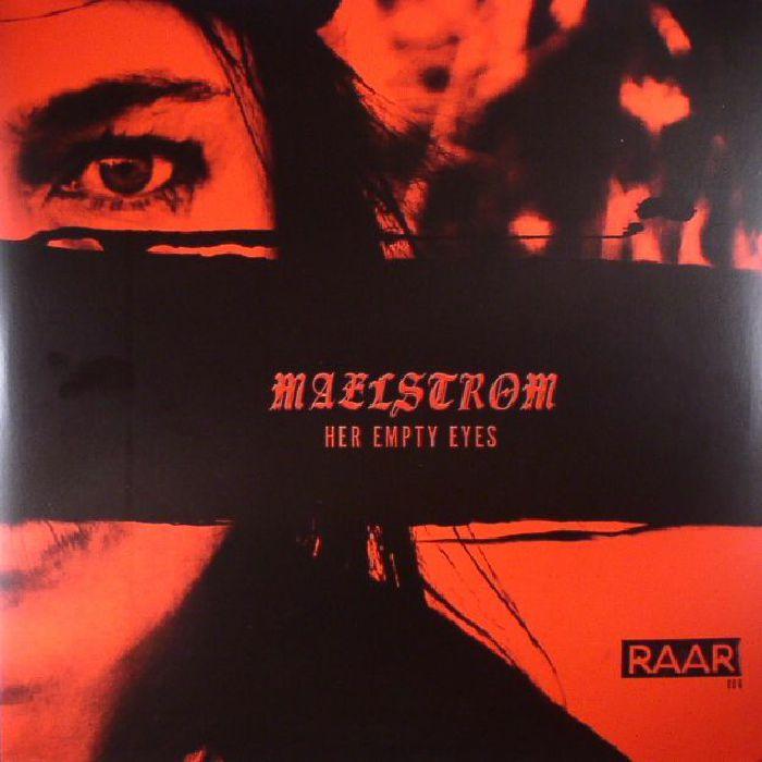 MAELSTROM - Her Empty Eyes
