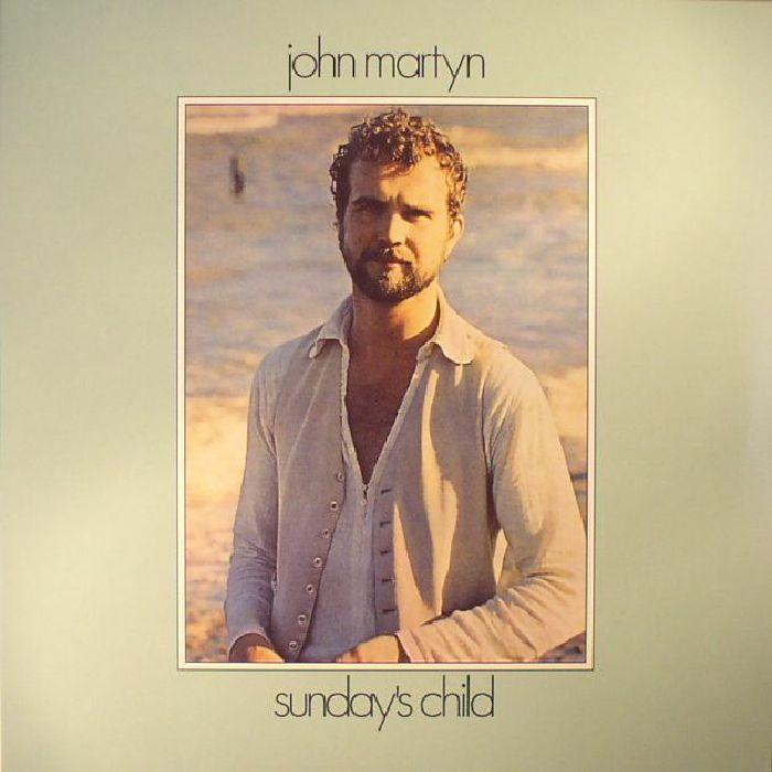John Martyn Sunday S Child Reissue Vinyl At Juno Records