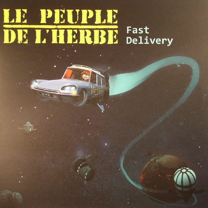 LE PEUPLE DE L'HERBE - Fast Delivery (Record Store Day 2017)
