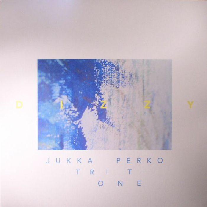 JUKKA PERKO TRITONE - Dizzy
