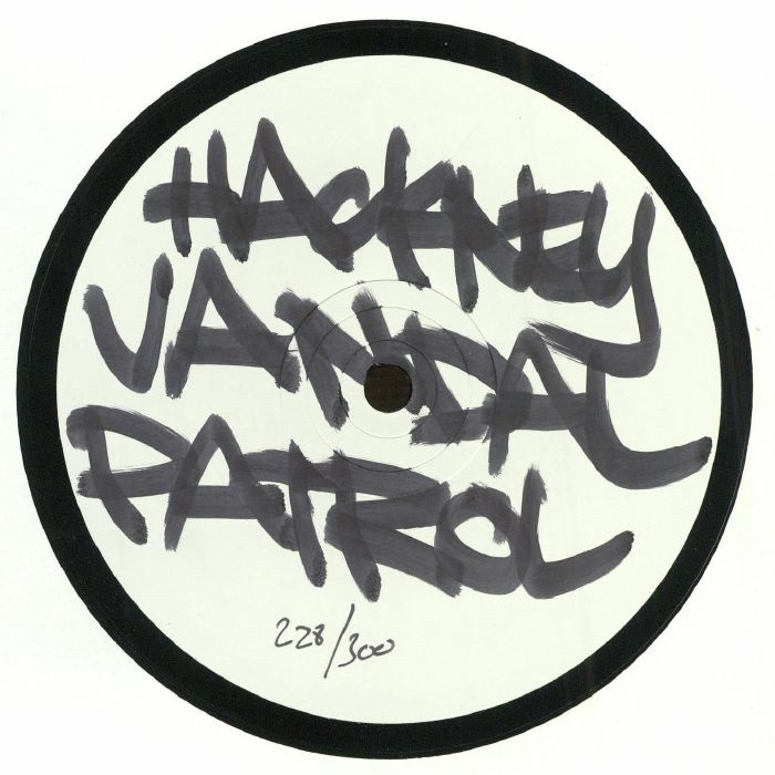 HACKNEY VANDAL PATROL - Hackney Vandal Patrol I
