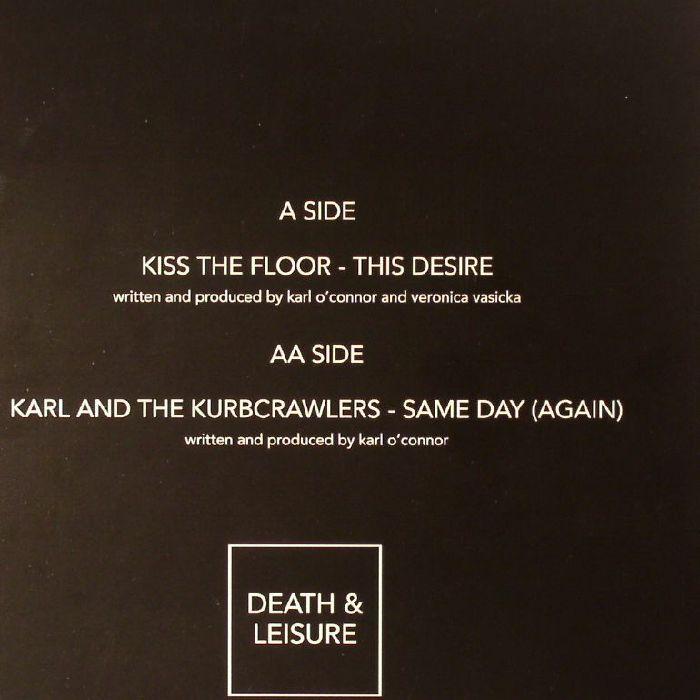 KISS THE FLOOR/KARL & THE KURBCRAWLERS - This Desire