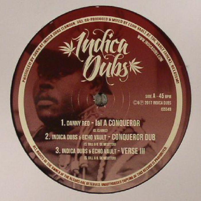 RED, Danny/INDICA DUBS & ECHO VAULT - I&I A Conqueror