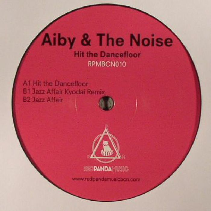 AIBY & THE NOISE - Hit The Dancefloor