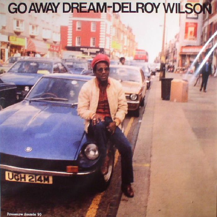 WILSON, Delroy - Go Away Dream