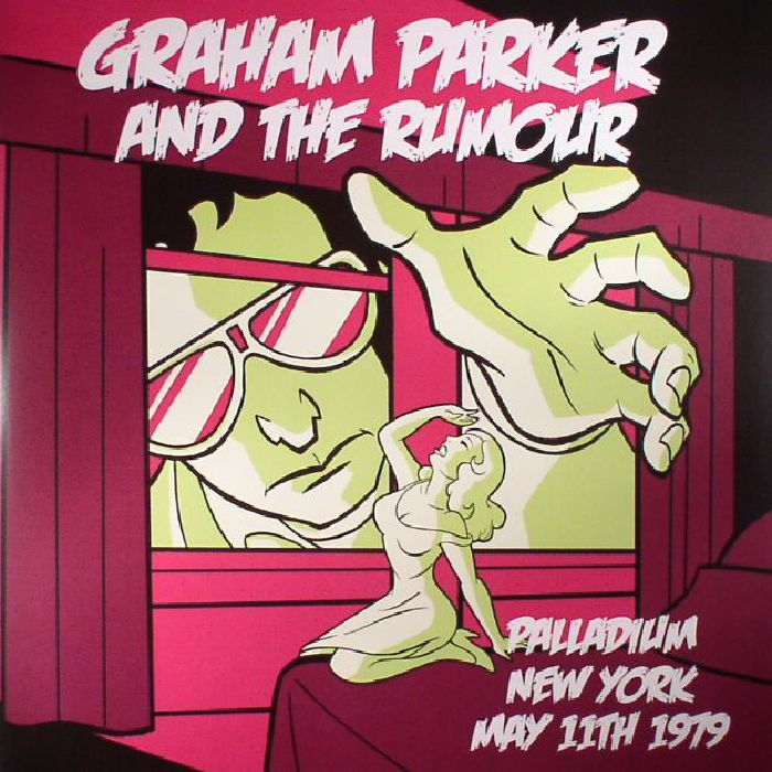 PARKER, Graham & THE RUMOUR - Live In New York (Record Store Day 2017)