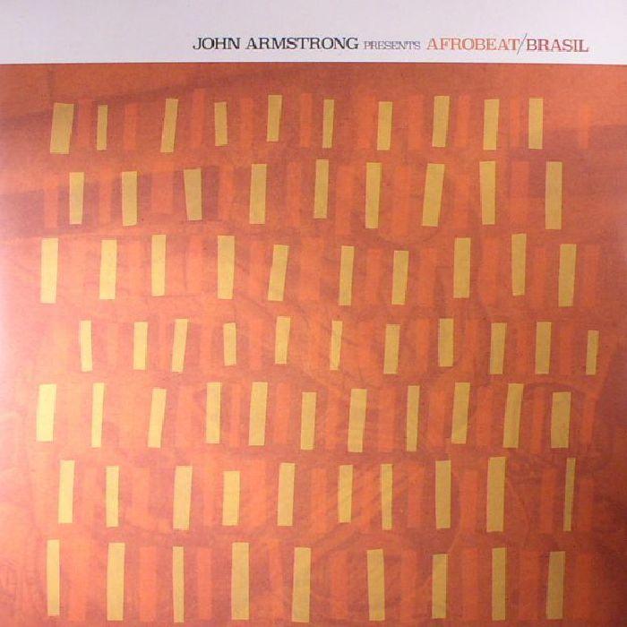 ARMSTRONG, John/VARIOUS - John Armstrong Presents Afrobeat Brasil