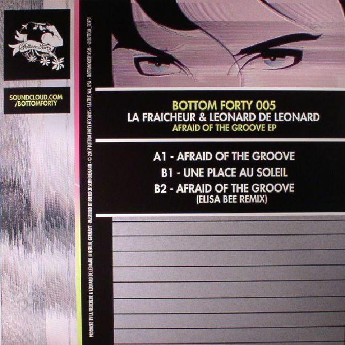 LA FRAICHEUR/LEONARD DE LEONARD - Afraid Of The Groove