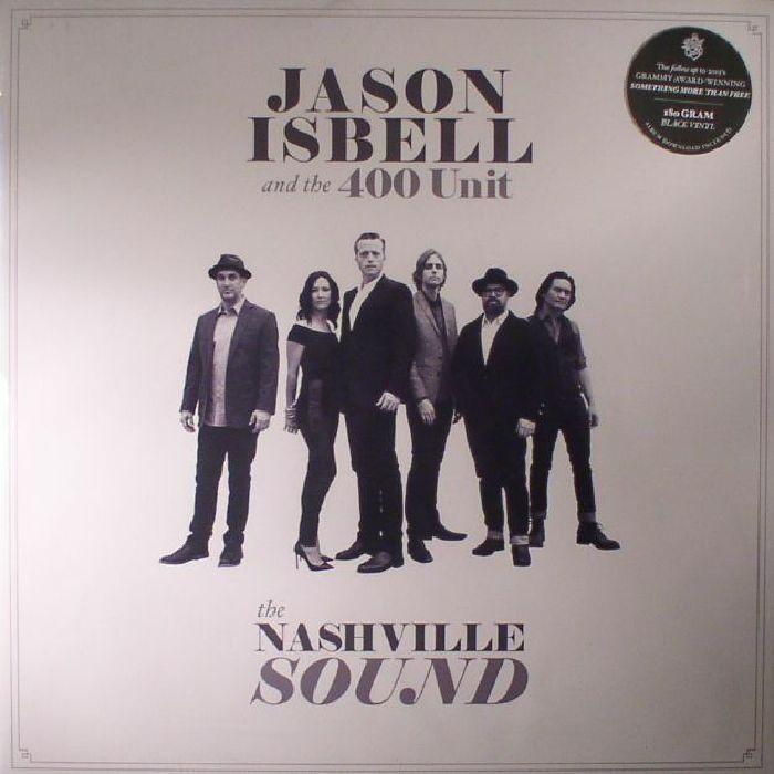 ISBELL, Jason & THE 400 UNIT - The Nashville Sound