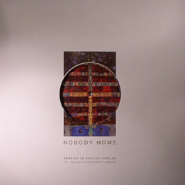 NOBODY HOME aka MINILOGUE - Remains Of Earlier Temples