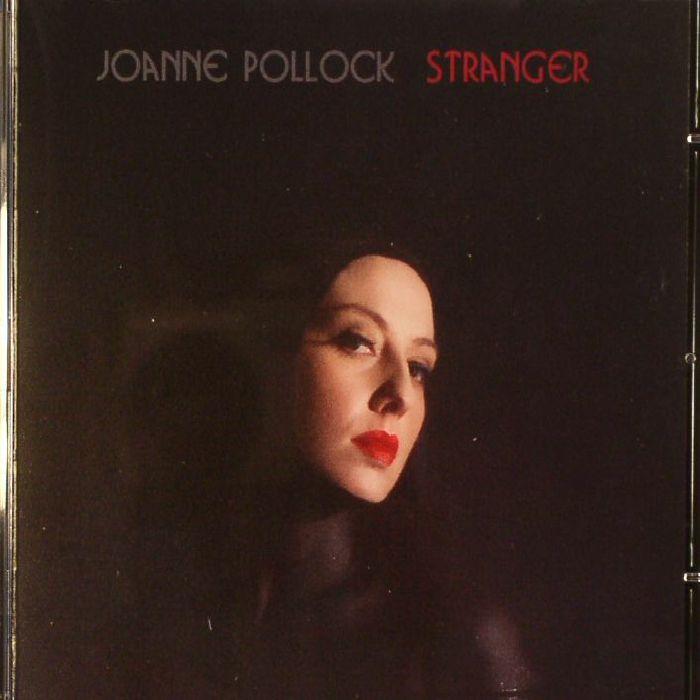 POLLOCK, Joanne - Stranger