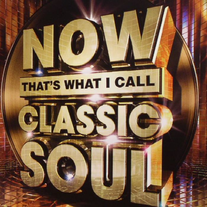 VARIOUS - Now That's What I Call Classic Soul