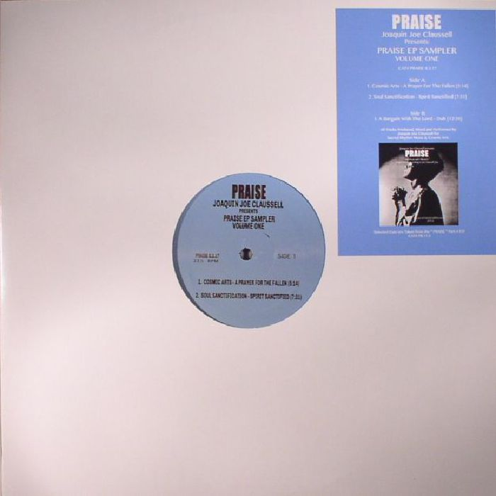 CLAUSSELL, Joaquin Joe - Praise EP Sampler: Volume One