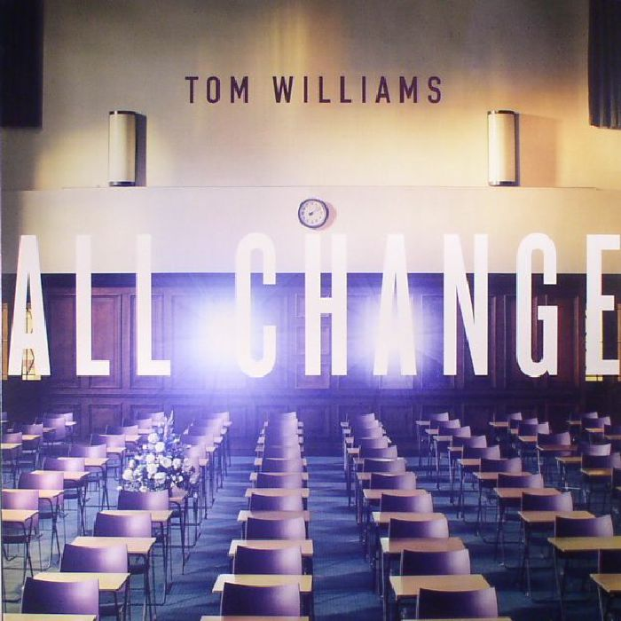 WILLIAMS, Tom - All Change