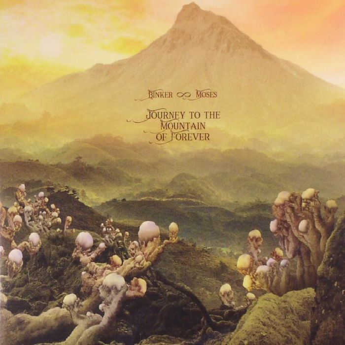 Binker Amp Moses Journey To The Mountain Of Forever Vinyl At