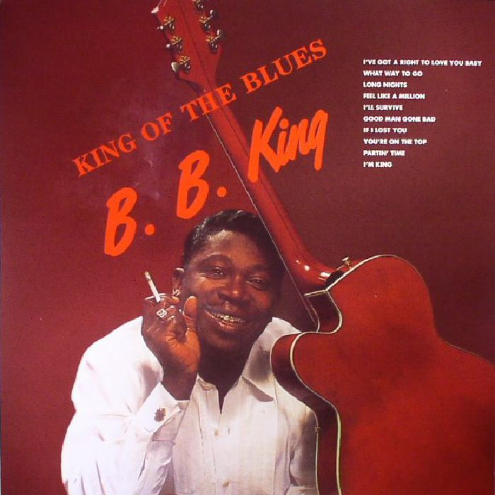 BB KING - King Of The Blues (reissue)