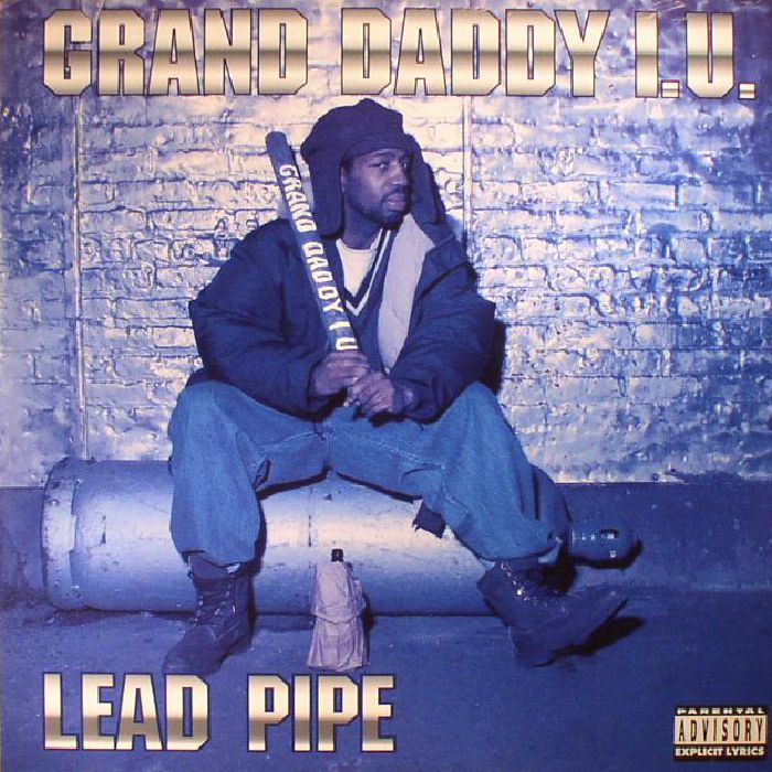 GRAND DADDY IU - Lead Pipe