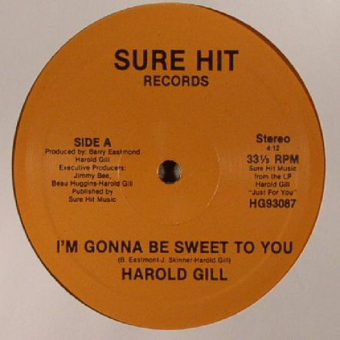 GILL, Harold - I'm Gonna Be Sweet To You (reissue)