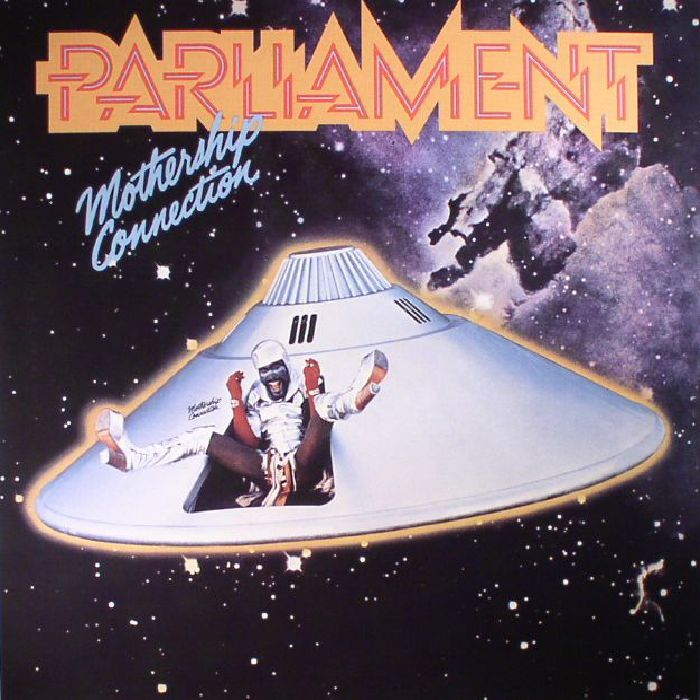 PARLIAMENT - Mothership Connection (reissue)