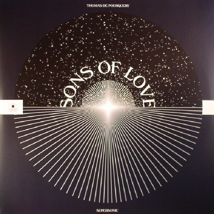 DE POURQUERY, Thomas/SUPERSONIC - Sons Of Love
