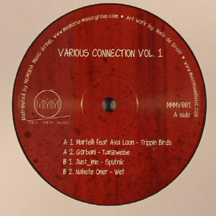 MARTELLI/GORBANI/JUST ME/NAHSTE ONER - Various Connection Vol 1